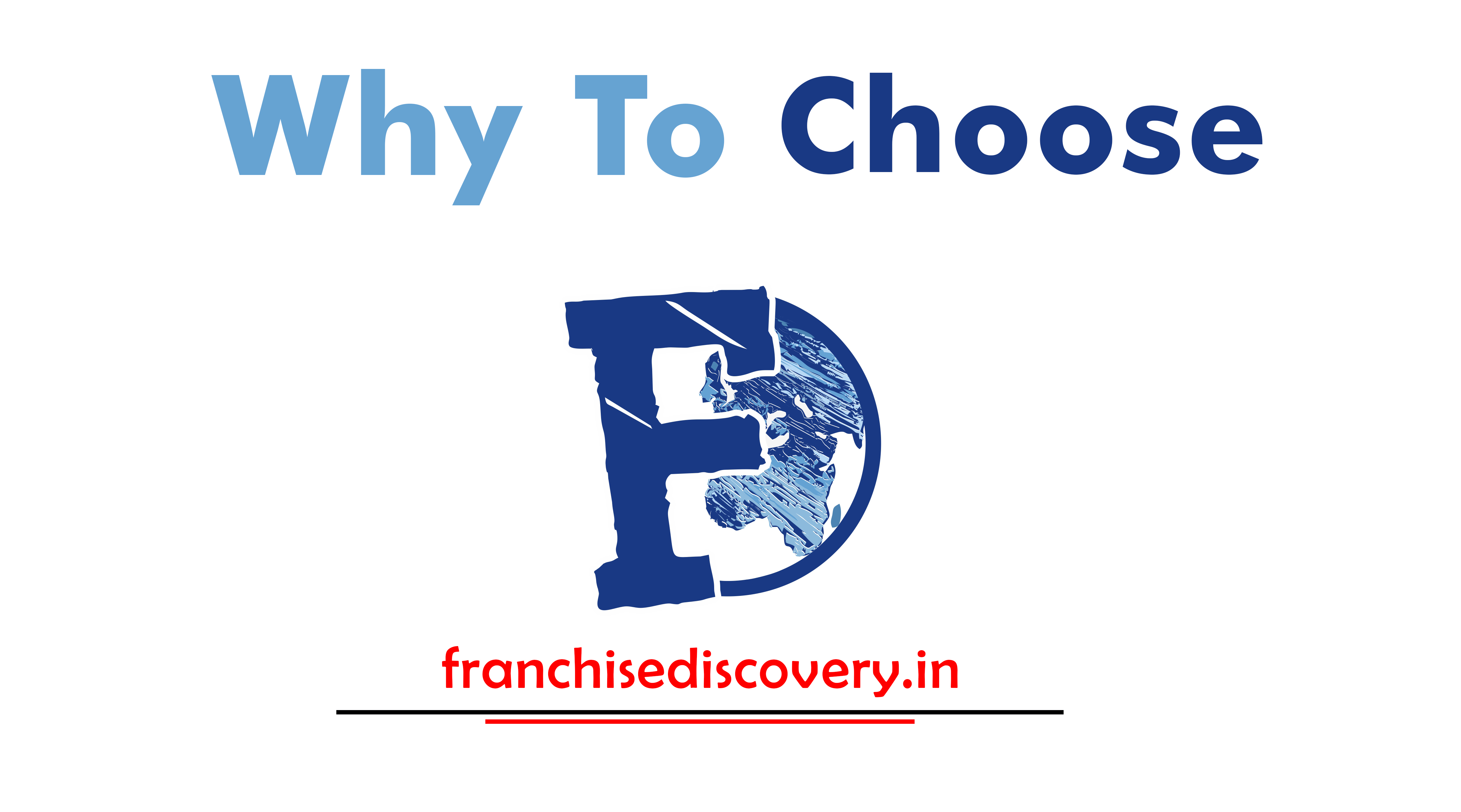 Why to choose Franchise Discovery ?